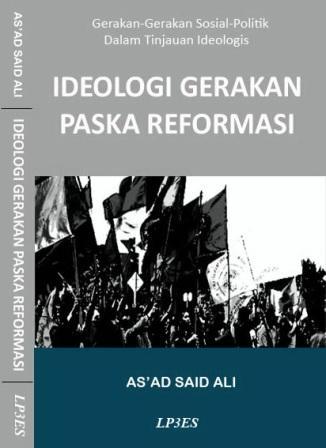 Peta Ideologi Pasca-Reformasi