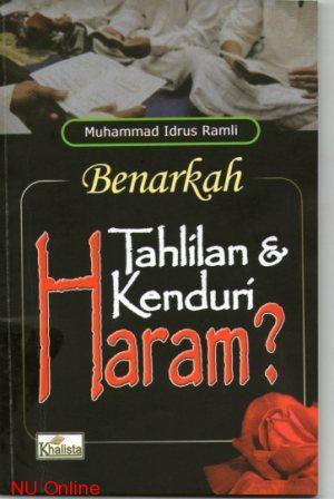 Tahlilan Yasinan itu Haram?