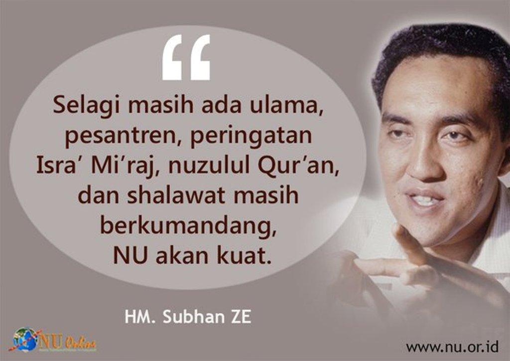 Bagaimana Subhan ZE Mendidik Kader NU?