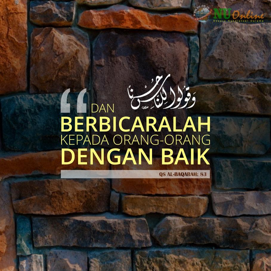 Perintah Al-Qur'an ketika Berbicara