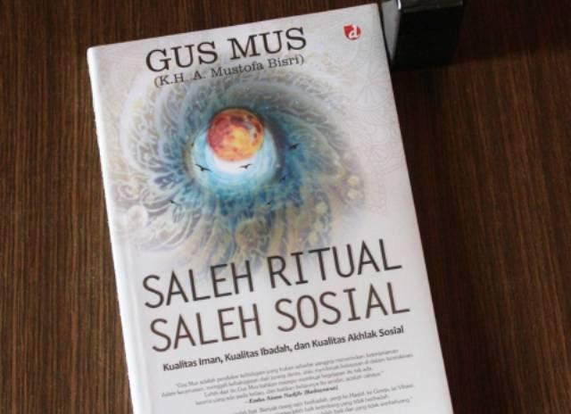 Shaleh Ritual Dan Sosial Menurut Gus Mus