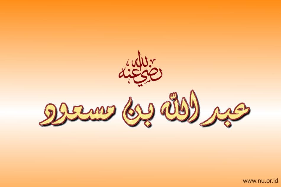 Doa Ibn Mas'ud yang Menggetarkan