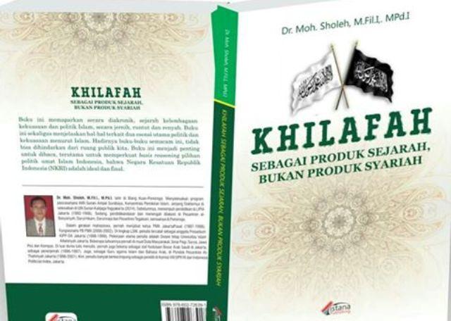 Khilafah Produk Sejarah, Bukan Syariah