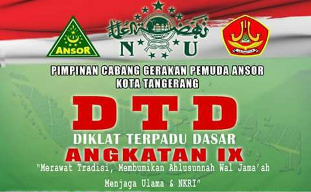DTD IX, GP Ansor Kota Tangerang Bikin Kader Militan dan Profesional