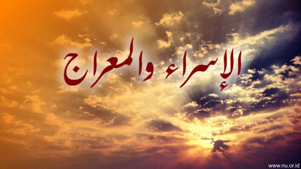 Mengambil Pendidikan Luhur dari Isra' Mi'raj