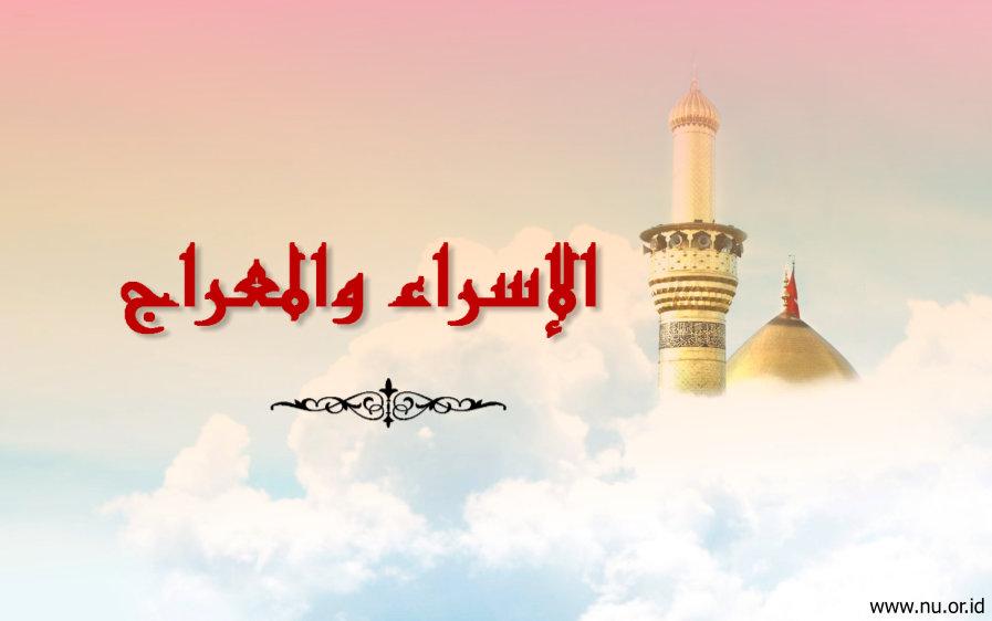 Mengimani Isra' Mi'raj, Meningkatkan Kualitas Shalat