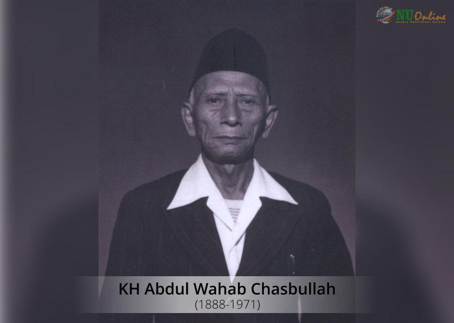 KH Wahab Chasbullah, Motor Pergerakan Nasional dari Pesantren