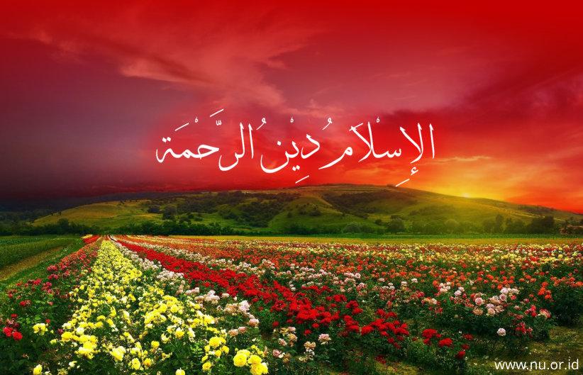 Islam Damai dan Rahmatan lil Alamin