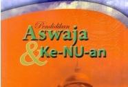 Aswaja dan Ke-NU-an, Menuju Muatan Lokal Nasional