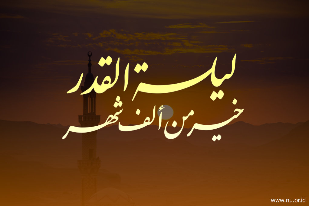 Keutamaan Keutamaan Lailatul Qadar