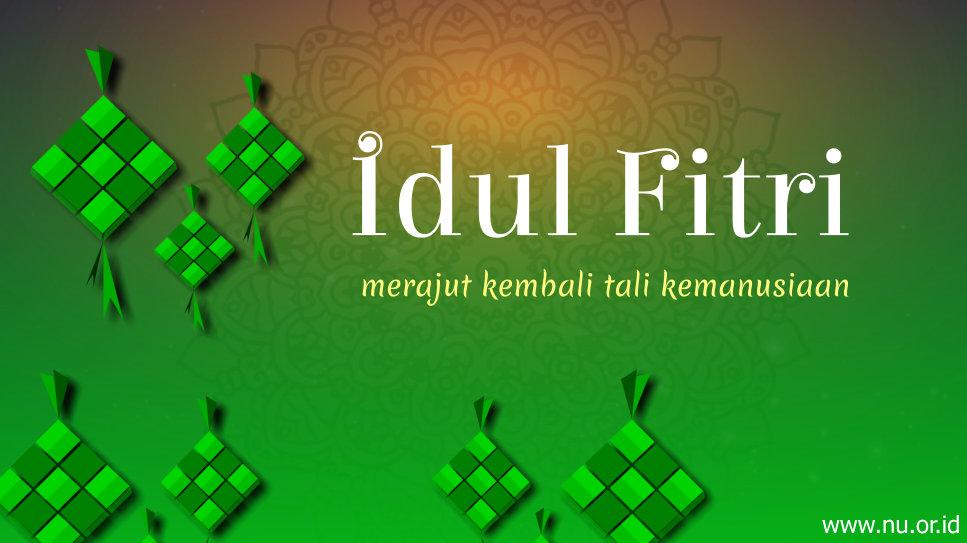 Nasihat Kontemplatif Menyambut Idul Fitri