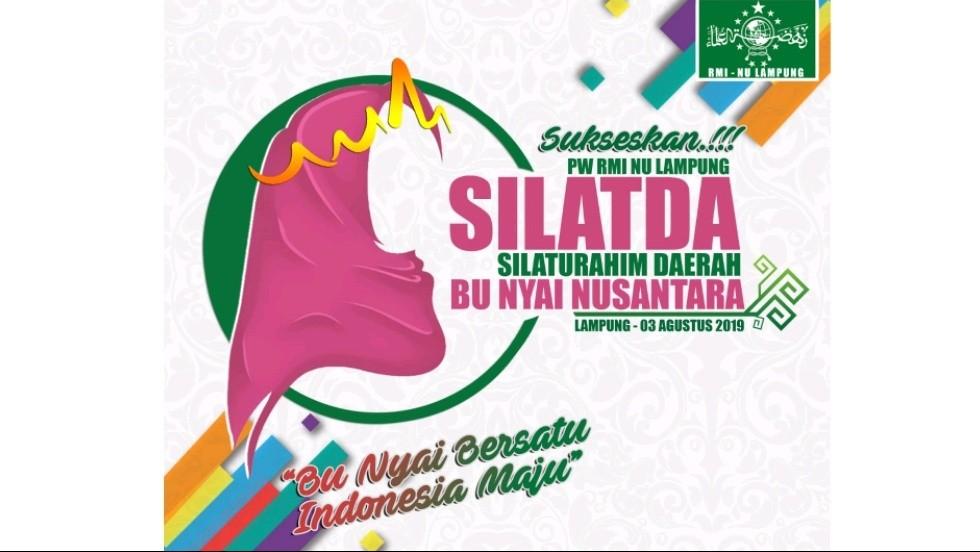 Lampung Gelar Silaturahim Daerah Bu Nyai Nusantara Pertama