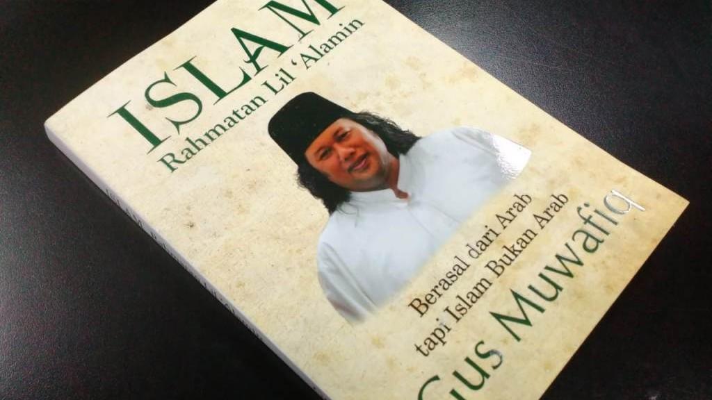 Gus Muwafiq dan Islam Rahmatan lil 'Alamin