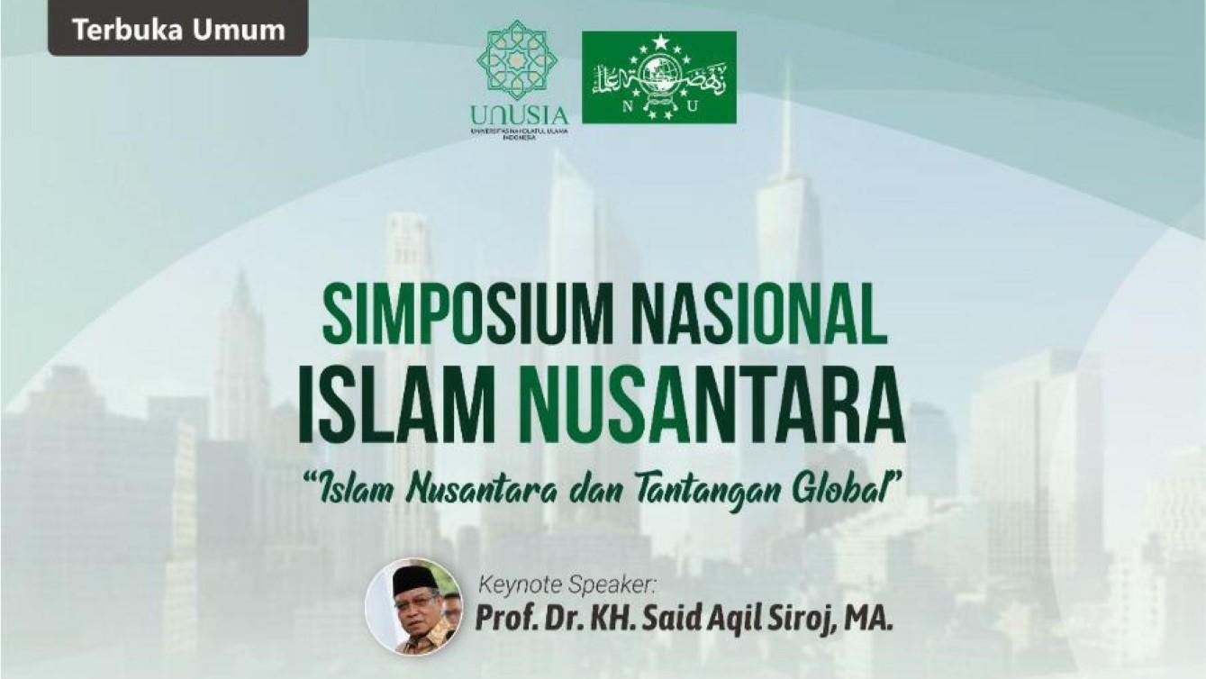 Jawab Tantangan Global, Fakultas Islam Nusantara Unusia Gelar Simposium Nasional