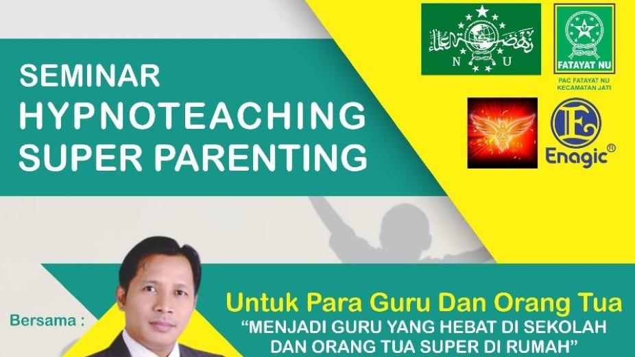 PAC Fatayat NU Jati Kudus Seminarkan Hypnoteaching dan Super Parenting