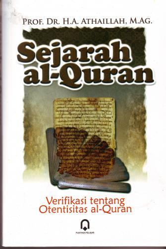 Membuktikan Otentisitas al Qur'an