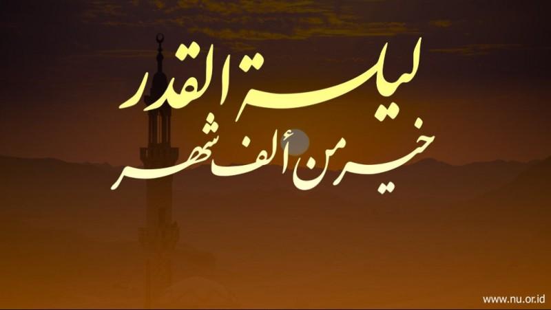 Keterangan Malam Lailatul Qadar dalam Al-Qur'an
