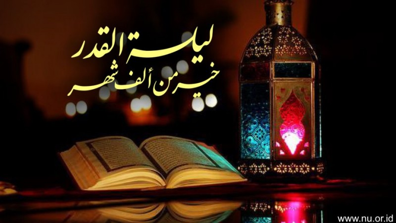 Perbedaan Nuzulul Qur An Dan Lailatul Qadar
