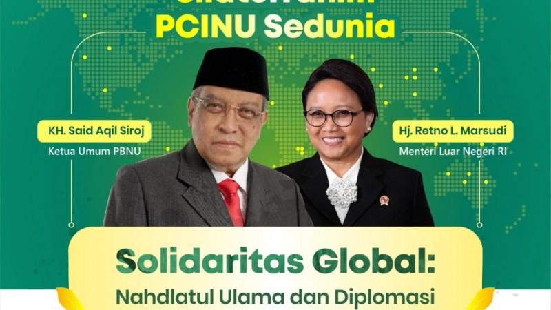 Ketum PBNU KH Said Aqil Siroj dan Menlu RI Retno L Marsudi akan menyapa PCINU di seluruh dunia, besok