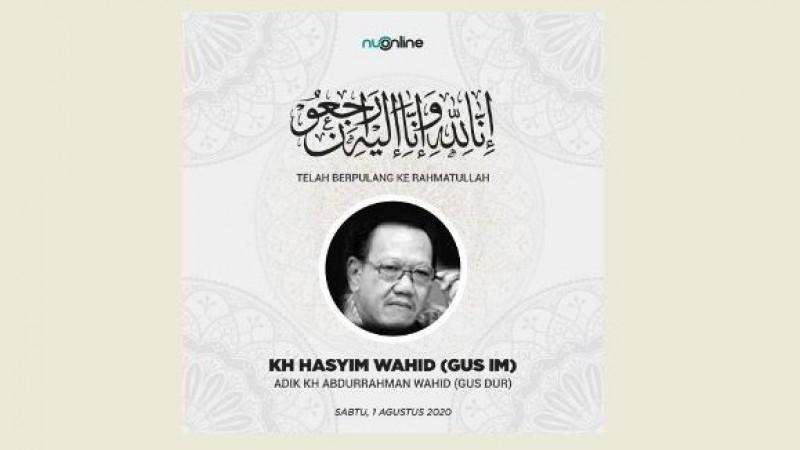 Almaghfurlah KH Hasyim Wahid (Gus Im).