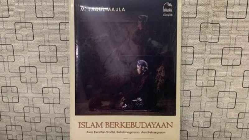 Menjadi Muslim Indonesia yang Berkebudayaan