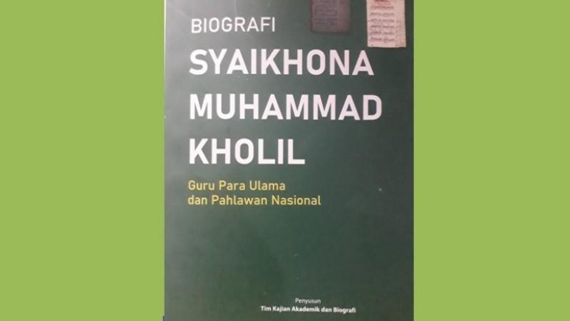 Sisi Lain Keilmuan Syaikhona Kholil Bangkalan