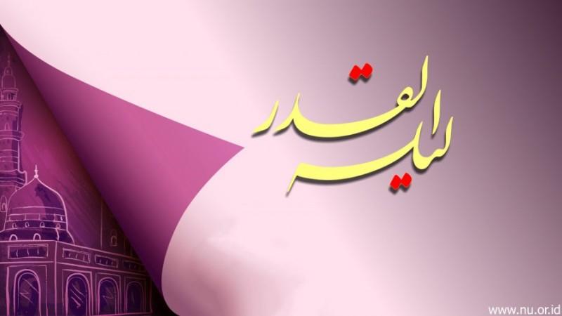 Hikmah Dirahasiakannya Malam Lailatul Qadar