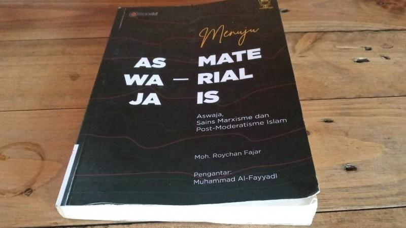 Aswaja Materialis, Perspektif Baru Atasi Problem Alienasi Kaum Lemah