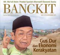 Akhiri Tahun 2015, Majalah Bangkit Angkat Tema Gus Dur