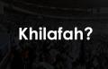 KH Afifuddin Muhajir: Khilafah Ada, Tapi Tidak Ada