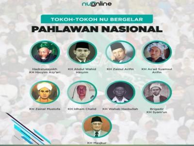 9 Tokoh NU Bergelar Pahlawan Nasional