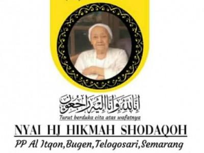 Innalillahi, Nyai Hikmah Shodaqoh Ibunda Rais PWNU Jateng Wafat