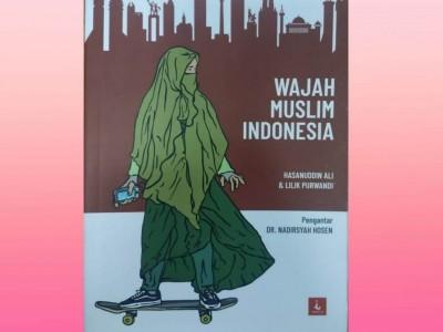 Memandang Wajah Muslim Indonesia