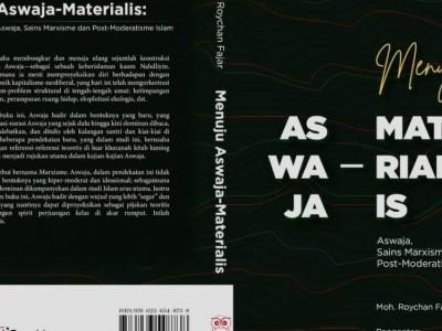 Menuju Aswaja-Materialis, Buku Karya Nahdliyin Sumenep Mengkaji Aswaja di Akar Rumput