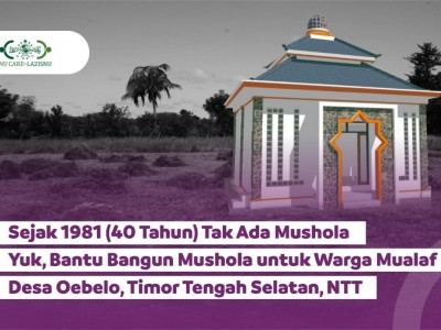 Bantu Donasi Pembangunan Mushala Pertama untuk Warga Kampung Mualaf di NTT